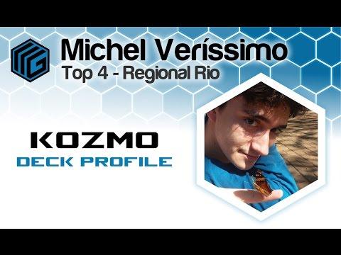 Deck Profile Kozmix - Michel Veríssimo - Top 4 Regional Rio de Janeiro