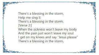 Kirk Franklin - Blessing in the Storm Lyrics