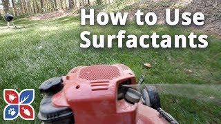Do My Own Lawn Care  - How to Use Surfactants