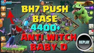 BH7 PUSH BASE:4400+ #ANTI WITCH/BABY DRAG/META MINIONS