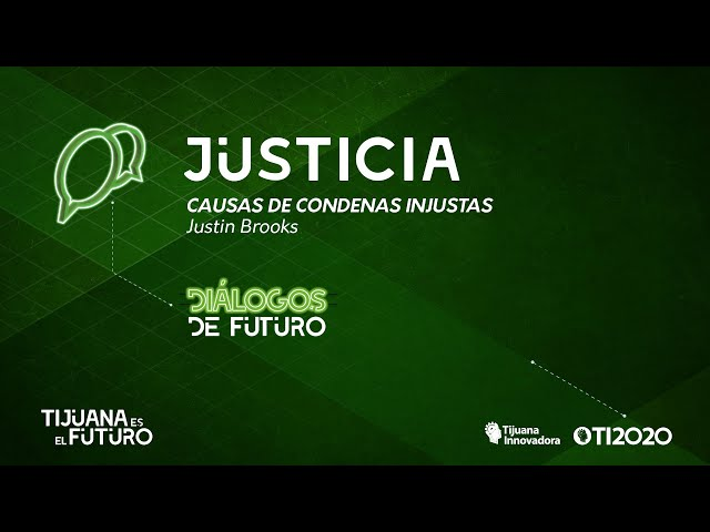 JUSTIN BROOKS - ''CAUSAS DE CONDENAS INJUSTAS''