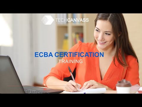 Business Analyst Certification Training (ECBA) - Session I