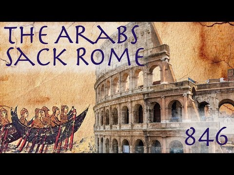 The Arabs Sack Rome // Early Medieval Italy (846)