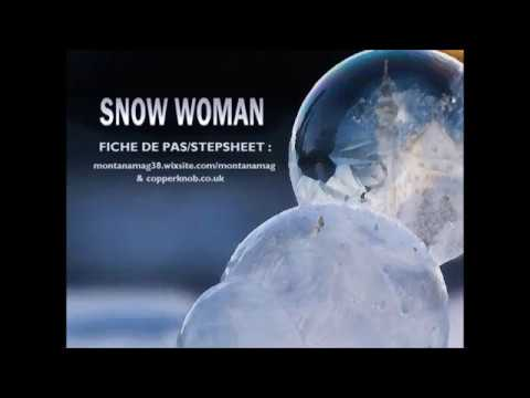 SNOW WOMAN - Line Dance - MAGALI BERENGER (Montana Mag)