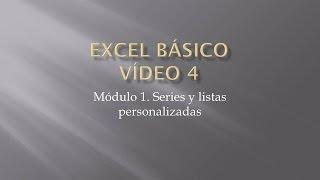 Curso Excel 2010 Básico. Video 4. Series y listas personalizadas