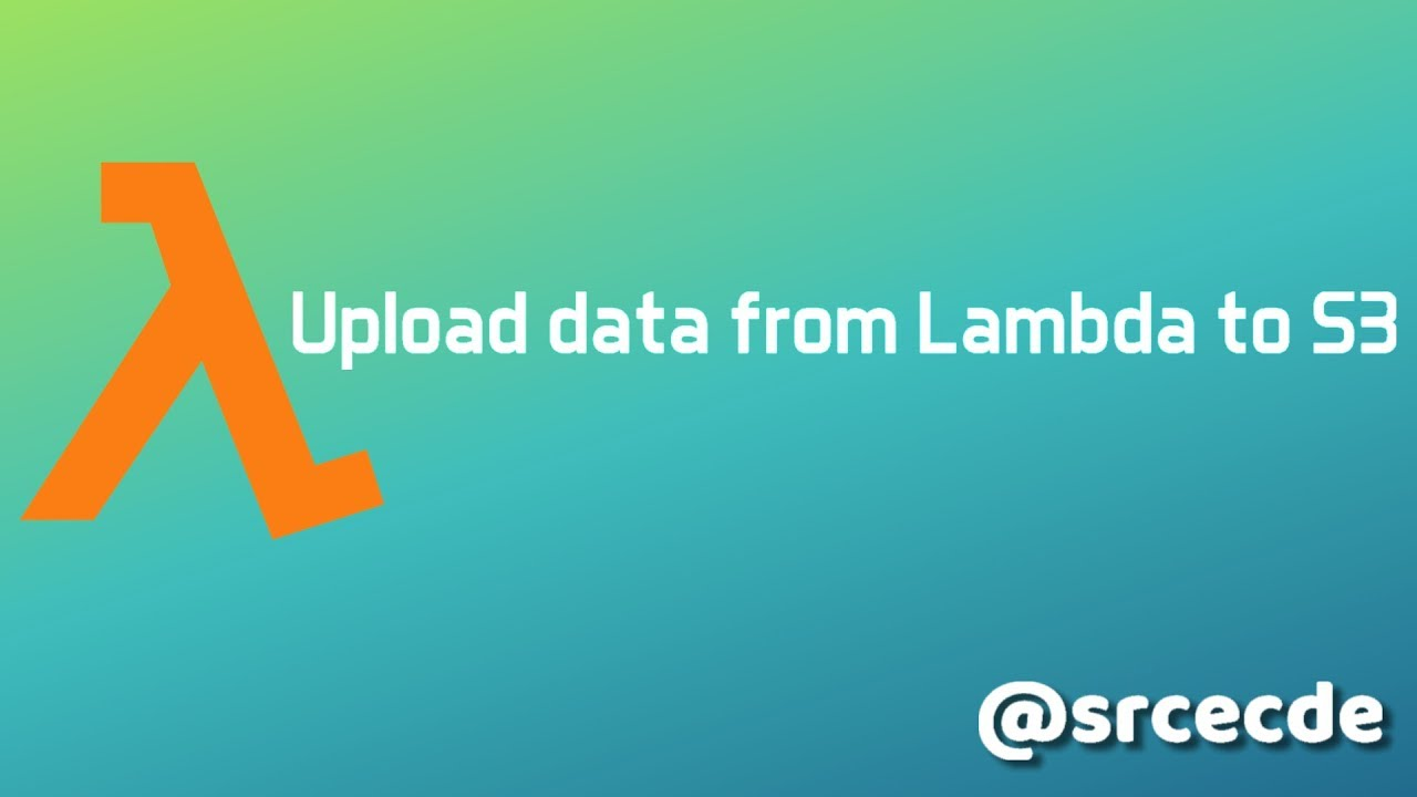 AWS: Upload data to S3 without saving to file via Lambda function