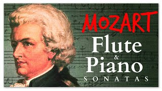 Mozart Flute & Piano Sonatas - Soothing Instrumental Classical Music