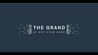 The Grand at Sky View Parc Introduction
