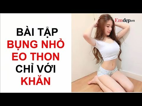 Sốc! Bài tập giúp bạn gái BỤNG NHỎ, EO THON chỉ với 1 chiếc khăn đã xuất hiện!