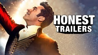 Honest Trailers  The Greatest Showman