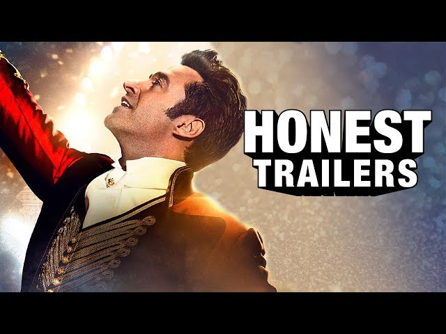 Honest Trailers - The Greatest Showman