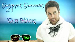 Giorgos Giannias - Oti Theleis | New Song 2012