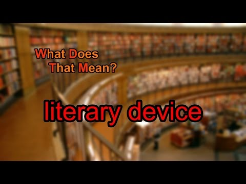 What does literary device mean?