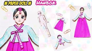 Hướng dẫn làm Bộ đồ Hanbok Hàn Quốc cho Búp Bê Giấy - Paper Doll
