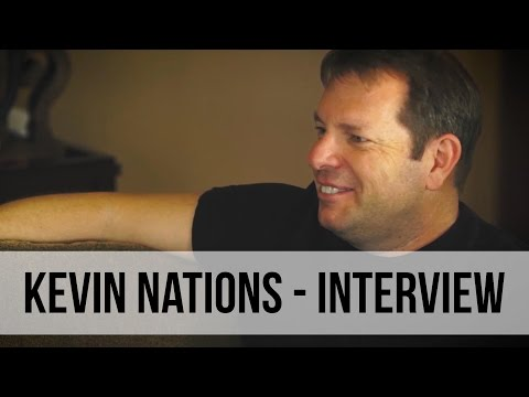 Kevin Nations INTERVIEW