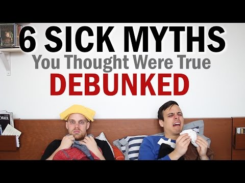 6 Sick Myths You Thought Were True - Debunked