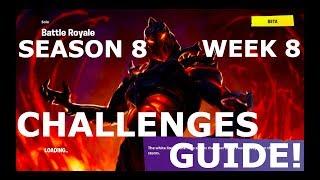 FORTNITE SEASON 8 WEEK 8 CHALLENGES GUIDE! (WALKTHROUGH)