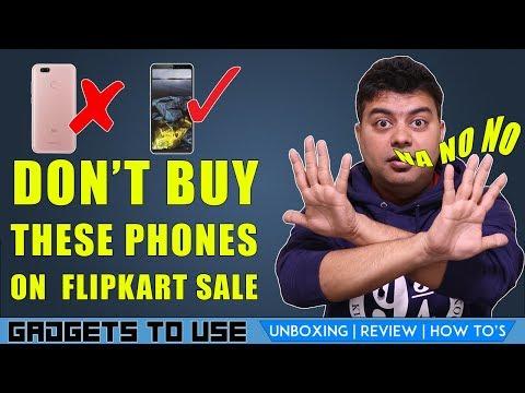 Dont Buy These Phones in Flipkart Mobile Bonanza Sale Starting Tonight