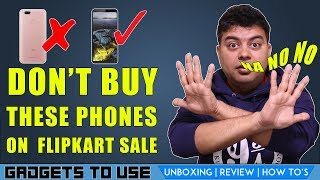 Dont Buy These Phones in Flipkart Mobile Bonanza Sale Starting Tonight