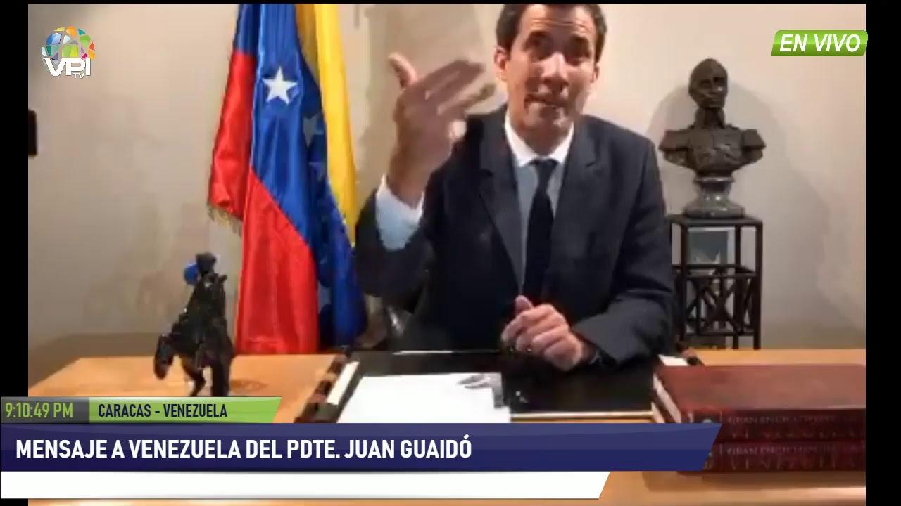 Resultado de imagen para Mensaje a Venezuela del Pdte. Juan Guaidó