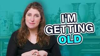 I'm Getting Old || Mayim Bialik