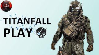Titanfall Play - вып.9 - Трагедия TITANFALL