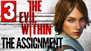 The Evil Within The Assignment Walkthrough Part 3 Full Gameplay DLC Let