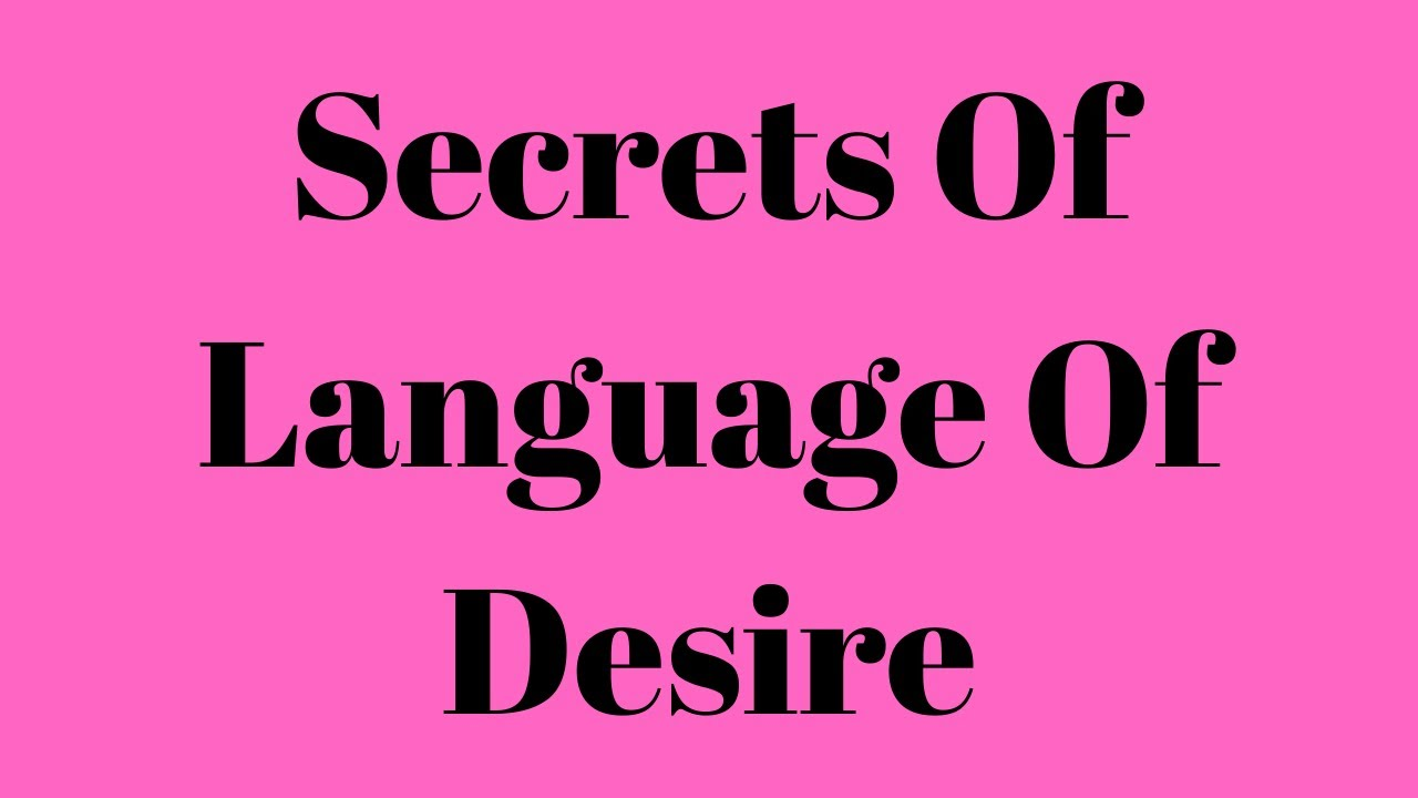 Language of Desire Review - Chronicles Health