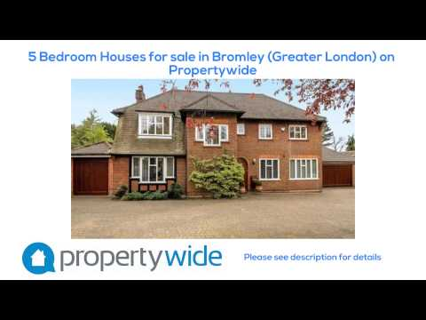 5 Bedroom Houses for sale in Bromley (Greater London) on Propertywide