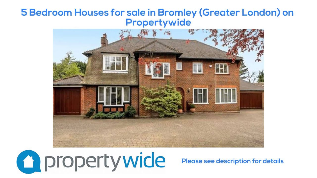 5 Bedroom Houses For Sale In Bromley Greater London On Propertywide