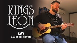 Revelry - Kings Of Leon Layered Cover