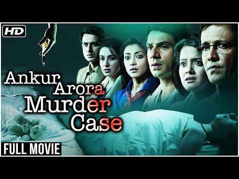 Ankur Arora Murder Case (2013) Full Hindi Movie   Kay Kay Menon, Tisca Chopra, Arjun, Paoli Dam