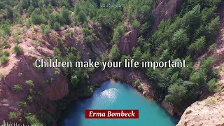Erma Bombeck Quotes: 57 quotes about CAR and CHILDREN and more