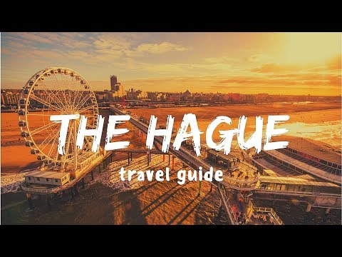 THE HAGUE Travel Guide | 5 best places in the hague netherlands, that you must visit !!
