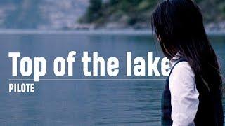 Top Of The Lake - Un polar pas comme les autres ?