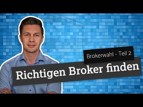 Den richtigen Broker finden - Teil 2 - Brokerauswahl