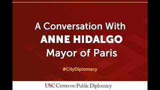 Highlights: A Conversation With Anne Hidalgo, Mayor Of Paris