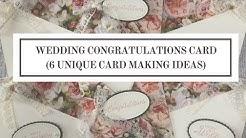 Wedding Congratulations Card (6 Unique Card Making Ideas)