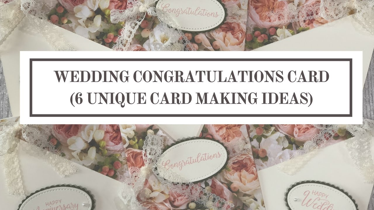 Wedding Congratulations Card 6 Unique Card Making Ideas Youtube