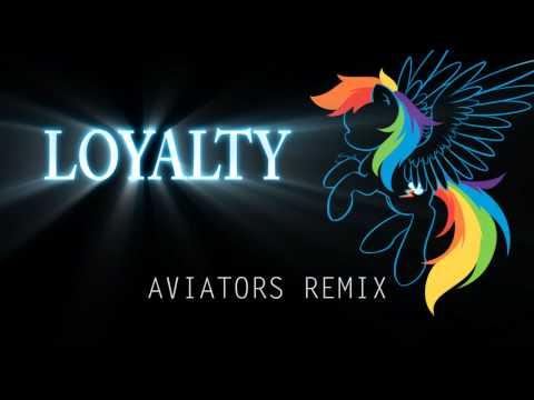 Acoustimandobrony - Loyalty (Aviators Remix)