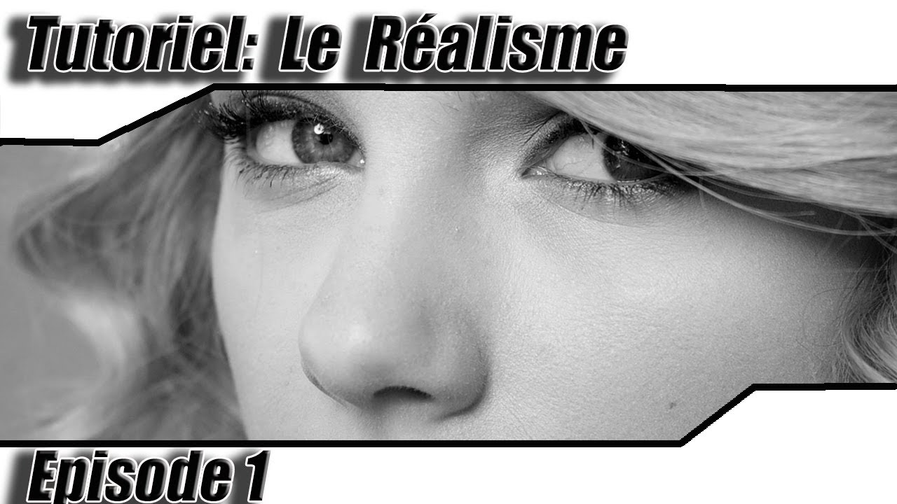 Tutoriel Le Dessin Realiste Episode 1 Youtube