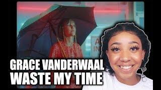 Grace VanderWaal - Waste My Time (Official Video) | Reaction