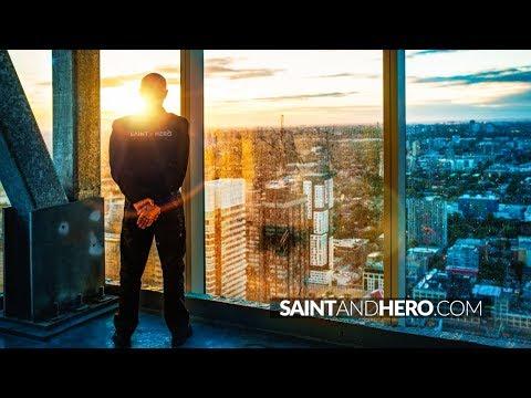 Be Part Saint + Part Hero