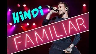 Liam Payne & J Balvin - Familiar Hindi  | Hindi Cover Series E13