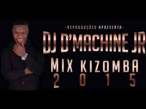 DJ D MACHINE JR - MIX KIZOMBA 2015
