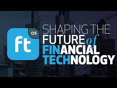 Fintech OS - Shaping the Future of Financial Technology