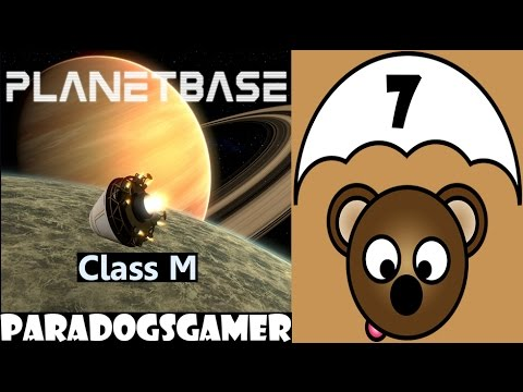 Planetbase - Class M planet - Episode  07