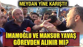"""""""Erdoğan, İmamoğlu ve Yavaş'ı da görevden alır mı"""" diye sorduk - Baştan sona harika yanıtlar geldi"""
