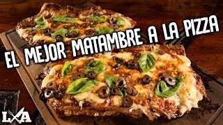 El Mejor Matambre a la Pizza de la Galaxia | Receta de Locos X el Asado