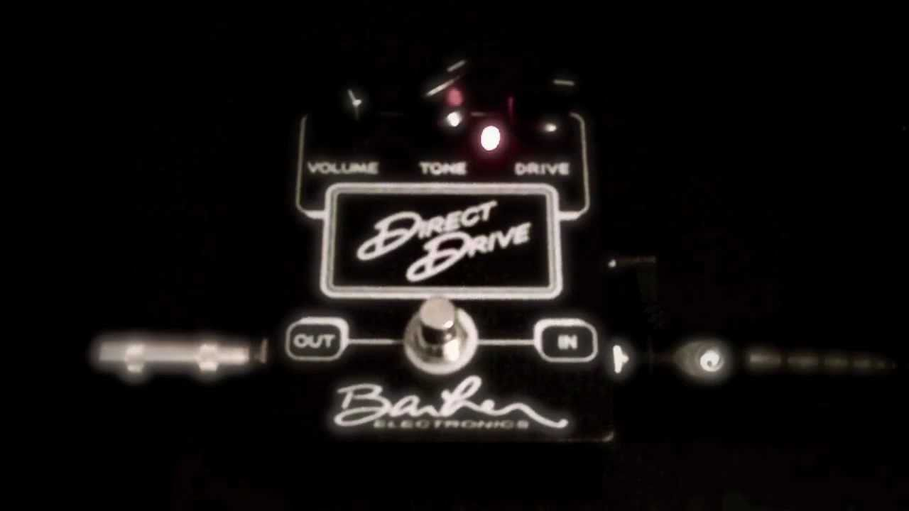 Barber Direct Drive : BARBER ELECTRONICS DIRECT DRIVE Overdrive Distortion Boost Effects ...